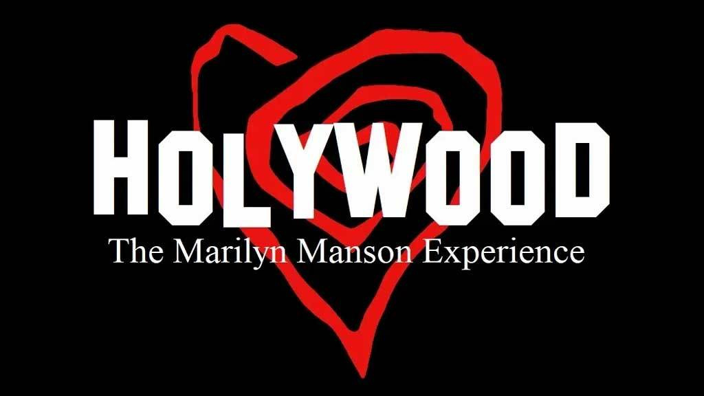 Holywood: The Marilyn Manson Experience
